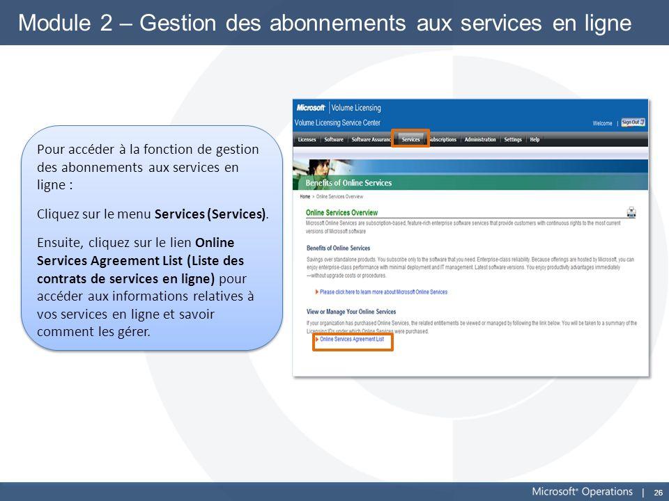 Module 2 – Gestion des abonnements aux services en ligne
