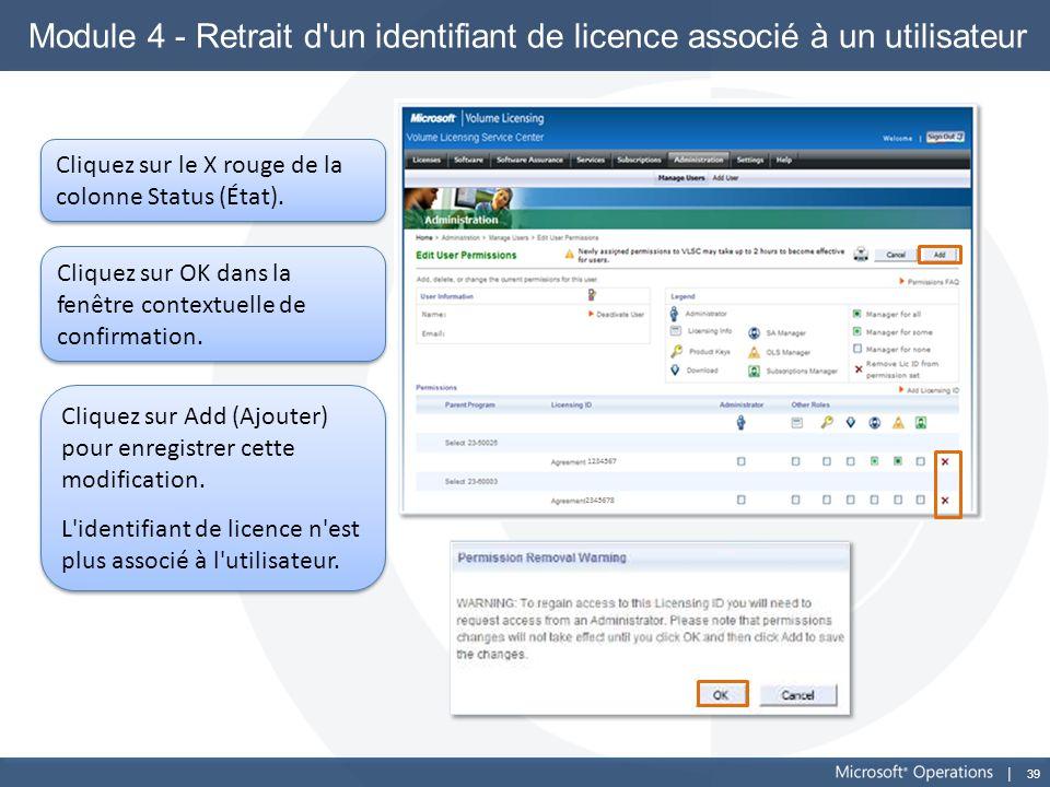 Module 4 - Retrait d un identifiant de licence associé à un utilisateur