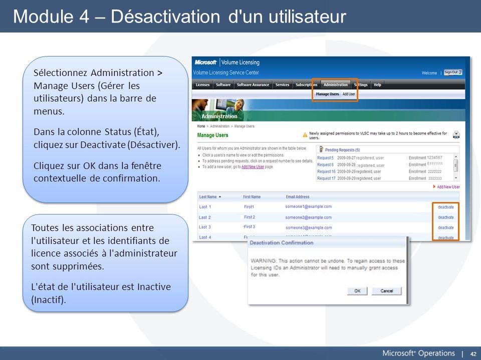 Module 4 – Désactivation d un utilisateur