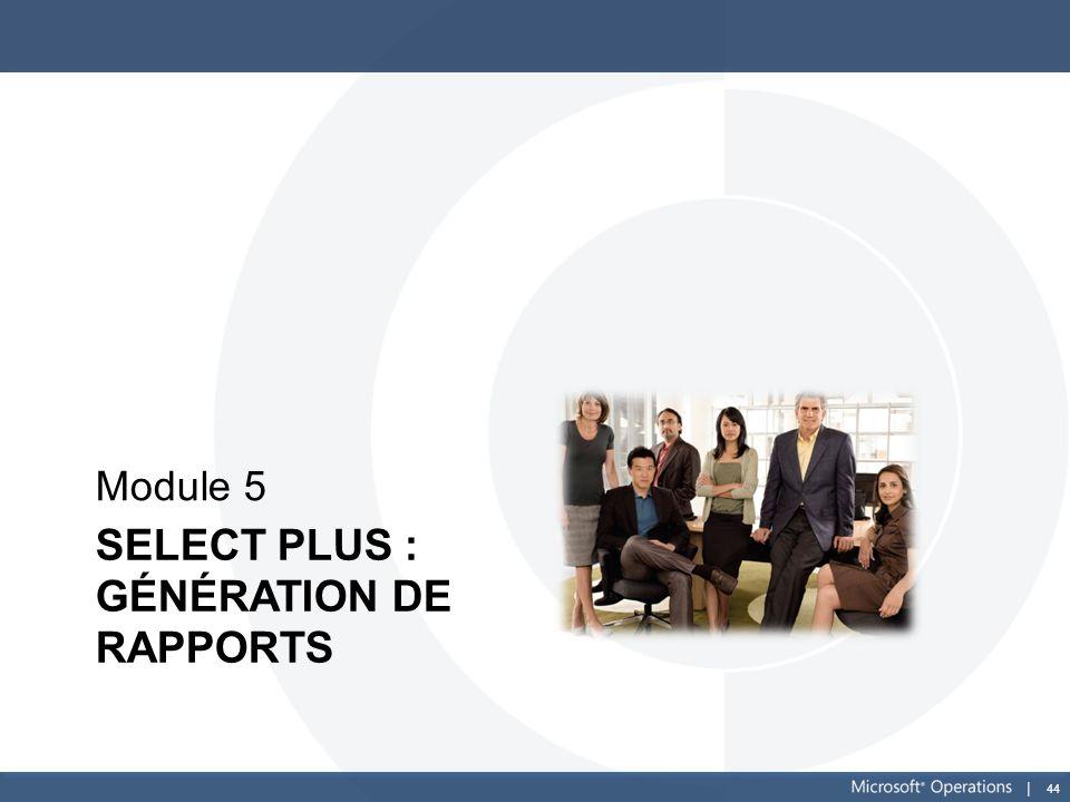 Select Plus : génération de rapports