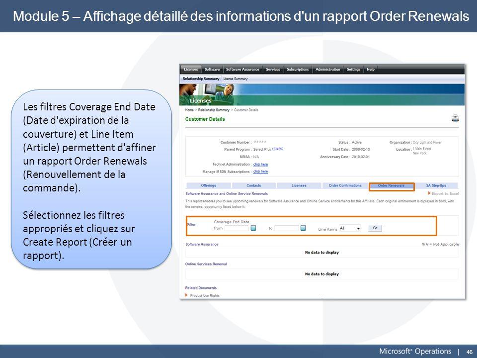 Module 5 – Affichage détaillé des informations d un rapport Order Renewals