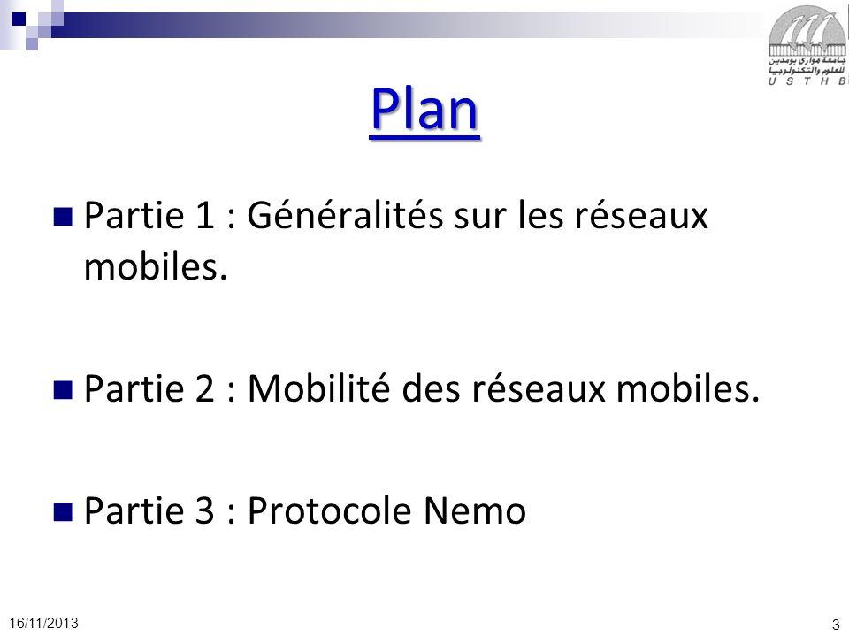 Plan Partie 1 : Généralités sur les réseaux mobiles.