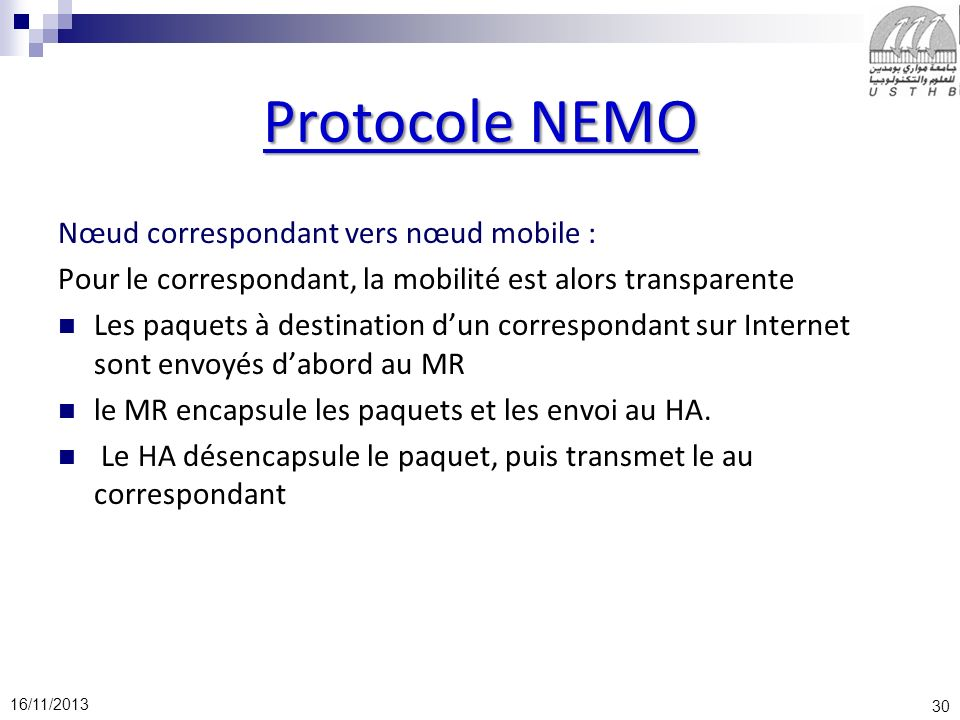 Protocole NEMO Nœud correspondant vers nœud mobile :