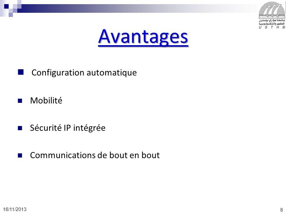 Avantages Configuration automatique Mobilité Sécurité IP intégrée