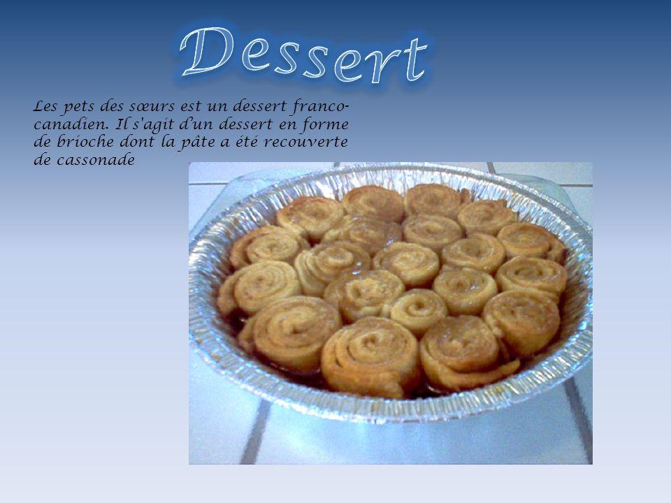 Dessert Les pets des sœurs est un dessert franco-canadien.
