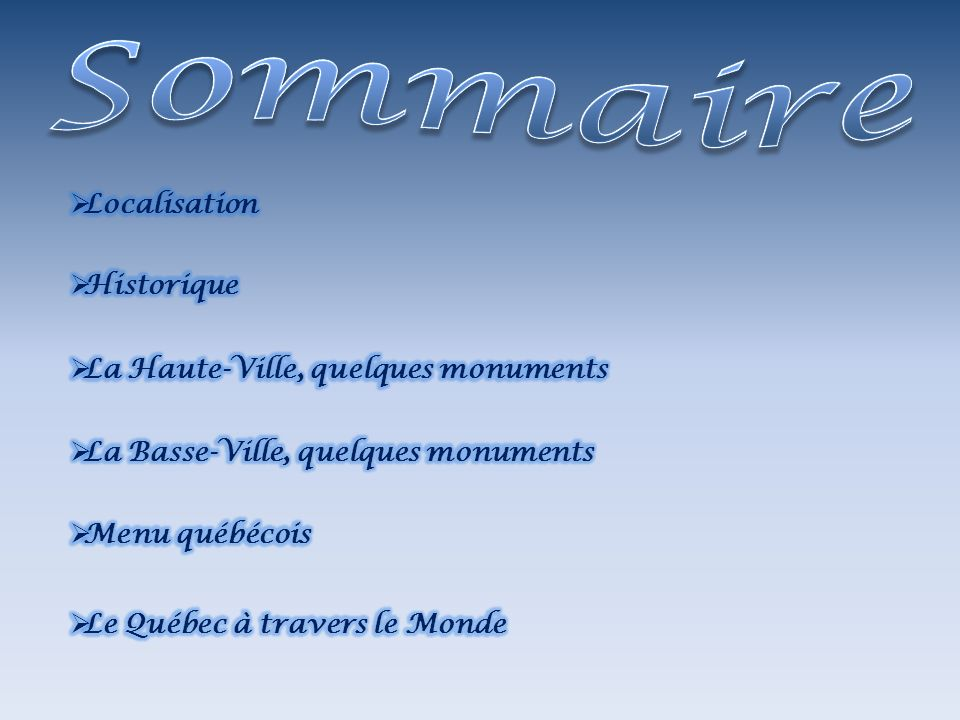 Sommaire Localisation Historique La Haute-Ville, quelques monuments