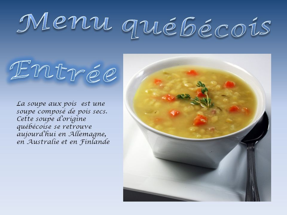 Menu québécois Entrée.