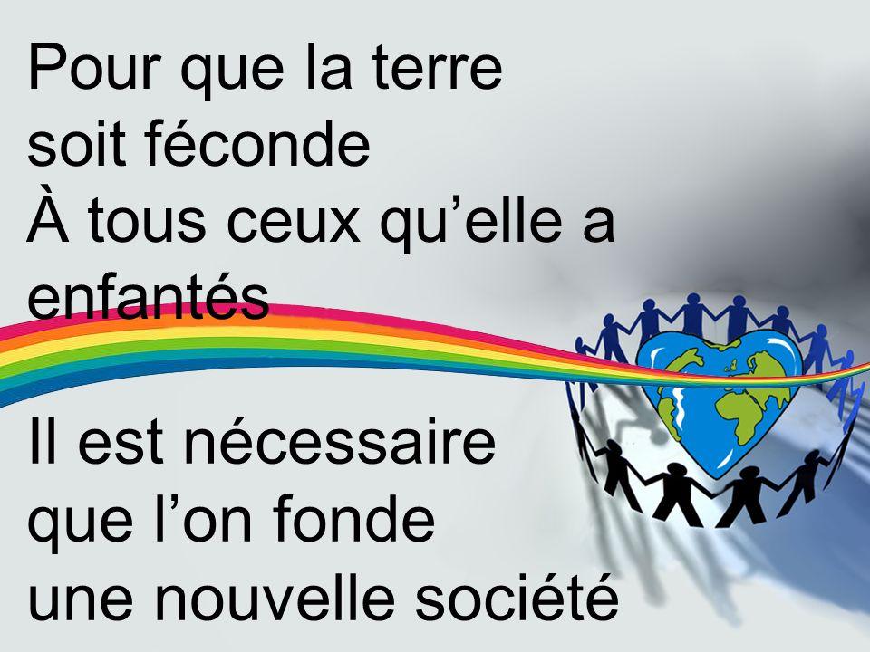 Il est nécessaire que l'on fonde une nouvelle société