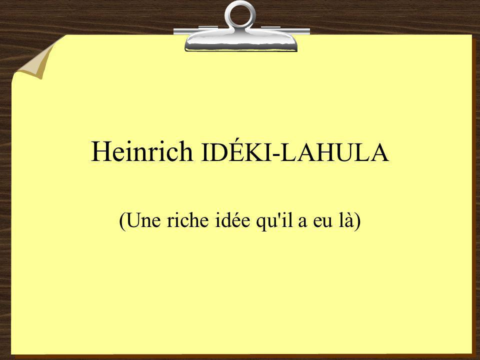 Heinrich IDÉKI-LAHULA