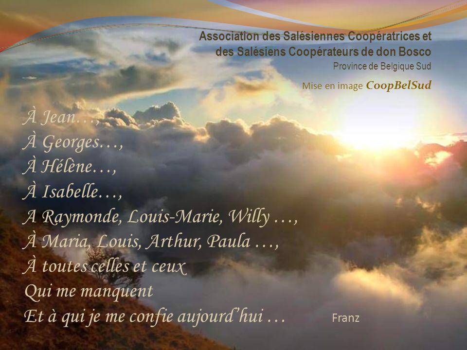 A Raymonde, Louis-Marie, Willy …, À Maria, Louis, Arthur, Paula …,