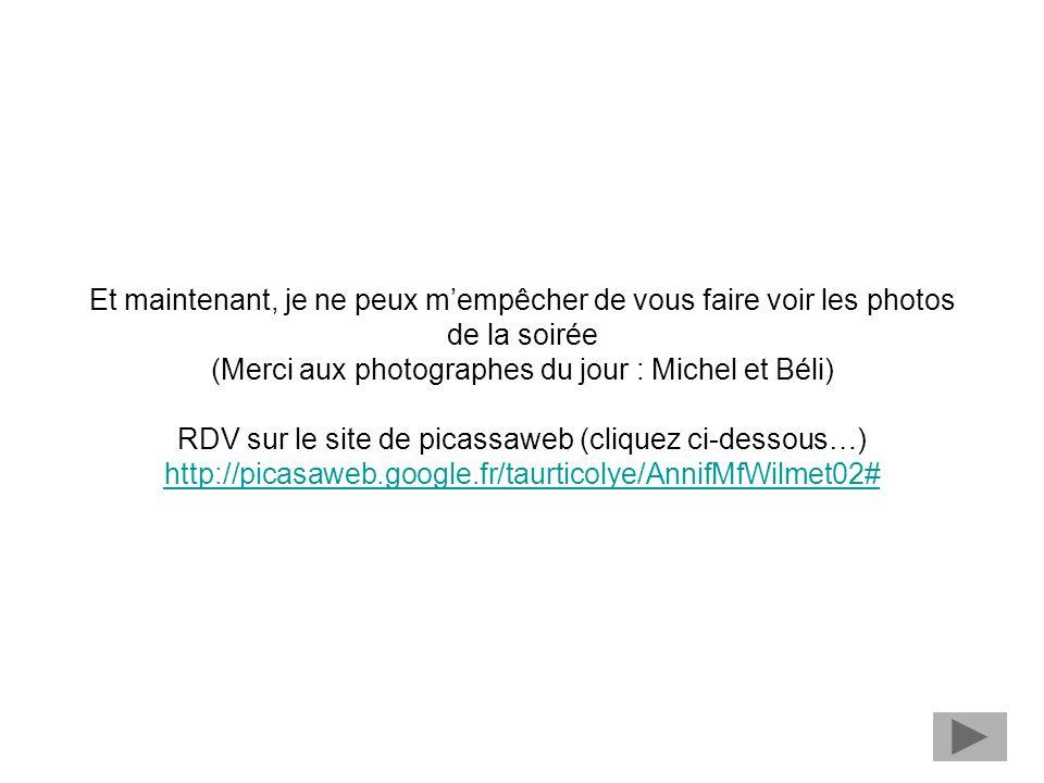 (Merci aux photographes du jour : Michel et Béli)