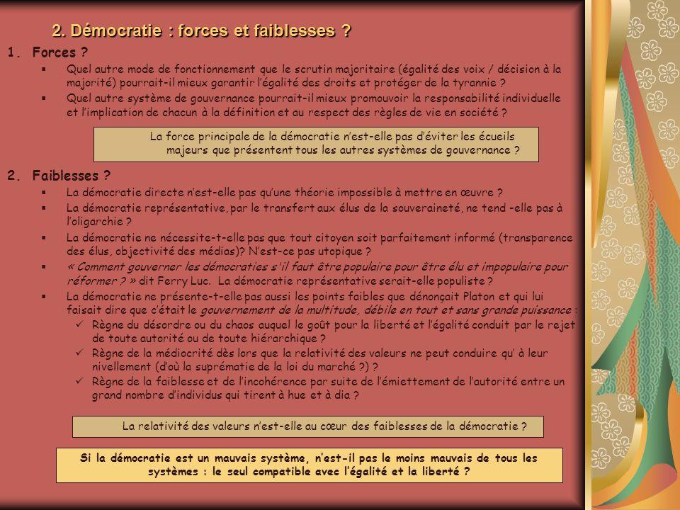 2. Démocratie : forces et faiblesses