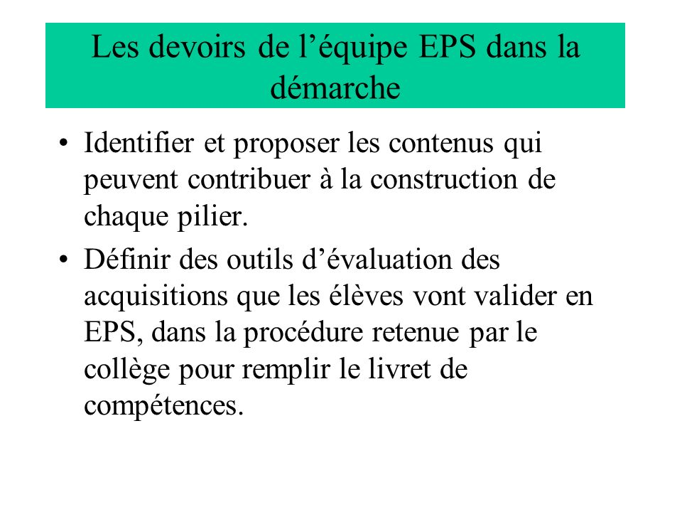 Les devoirs de l'équipe EPS dans la démarche