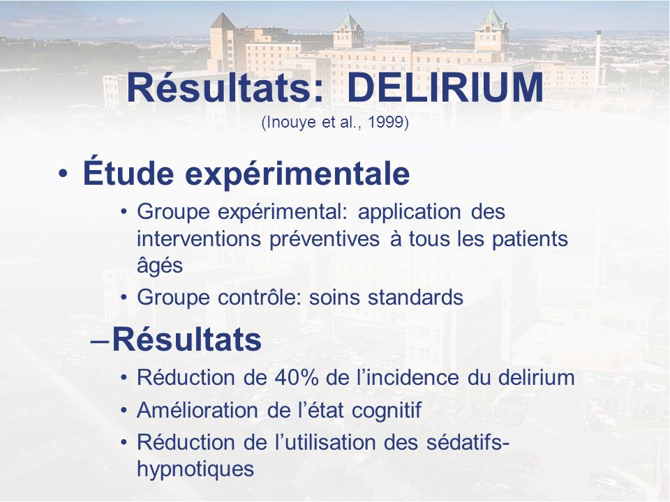 Résultats: DELIRIUM (Inouye et al., 1999)
