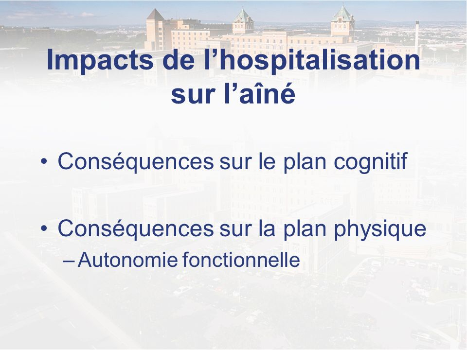 Impacts de l'hospitalisation sur l'aîné