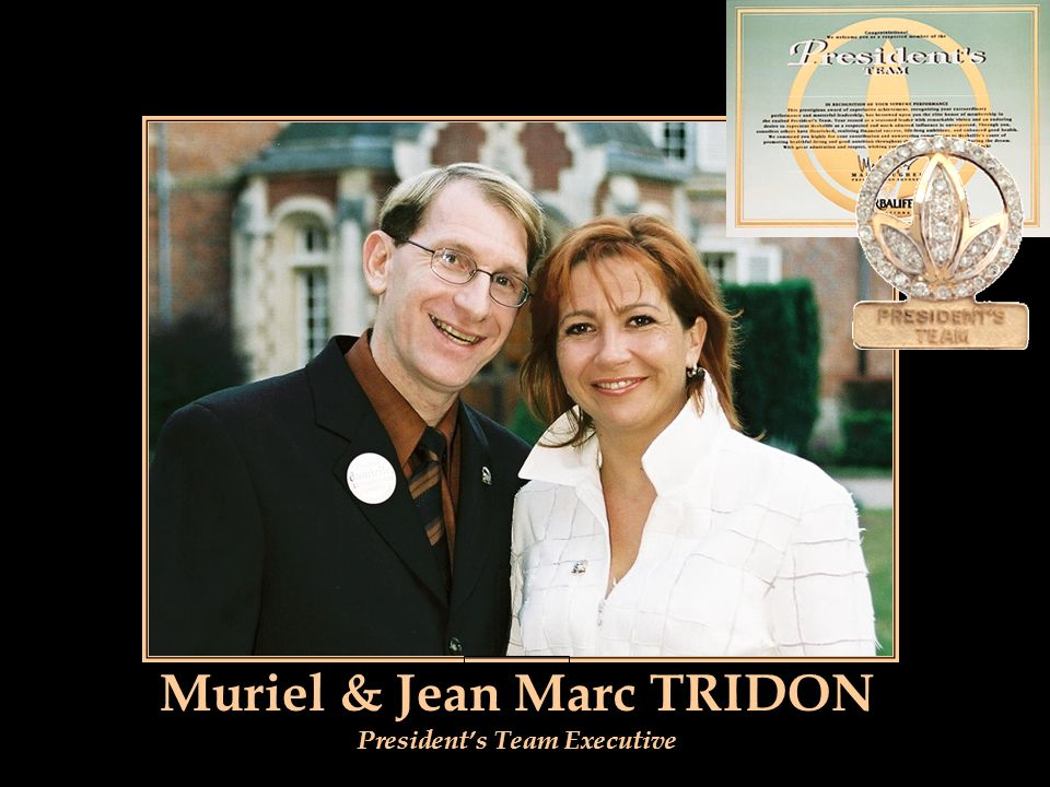 Muriel & Jean Marc TRIDON President's Team Executive