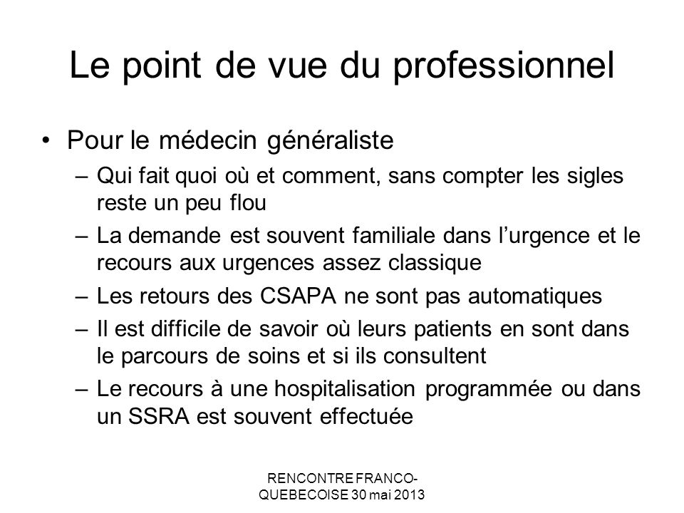 Le point de vue du professionnel