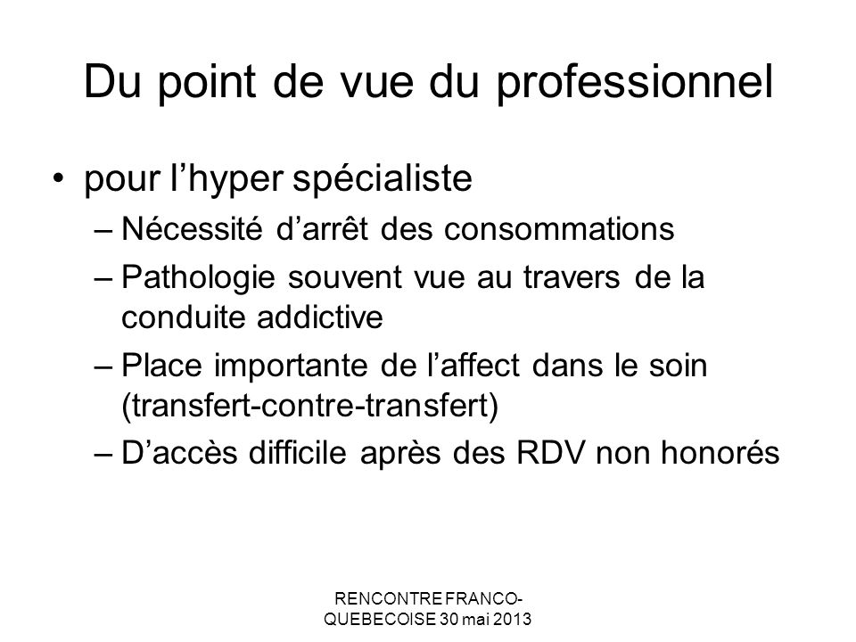 Du point de vue du professionnel