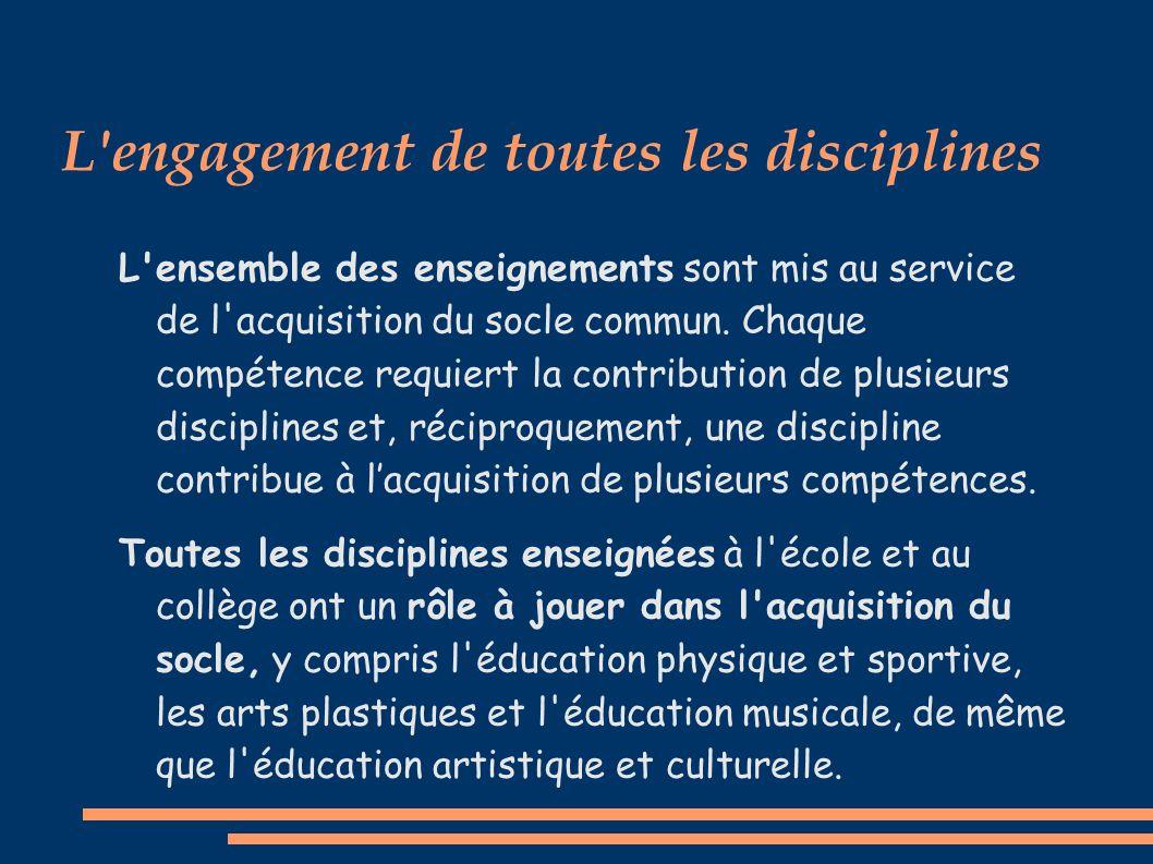 L engagement de toutes les disciplines