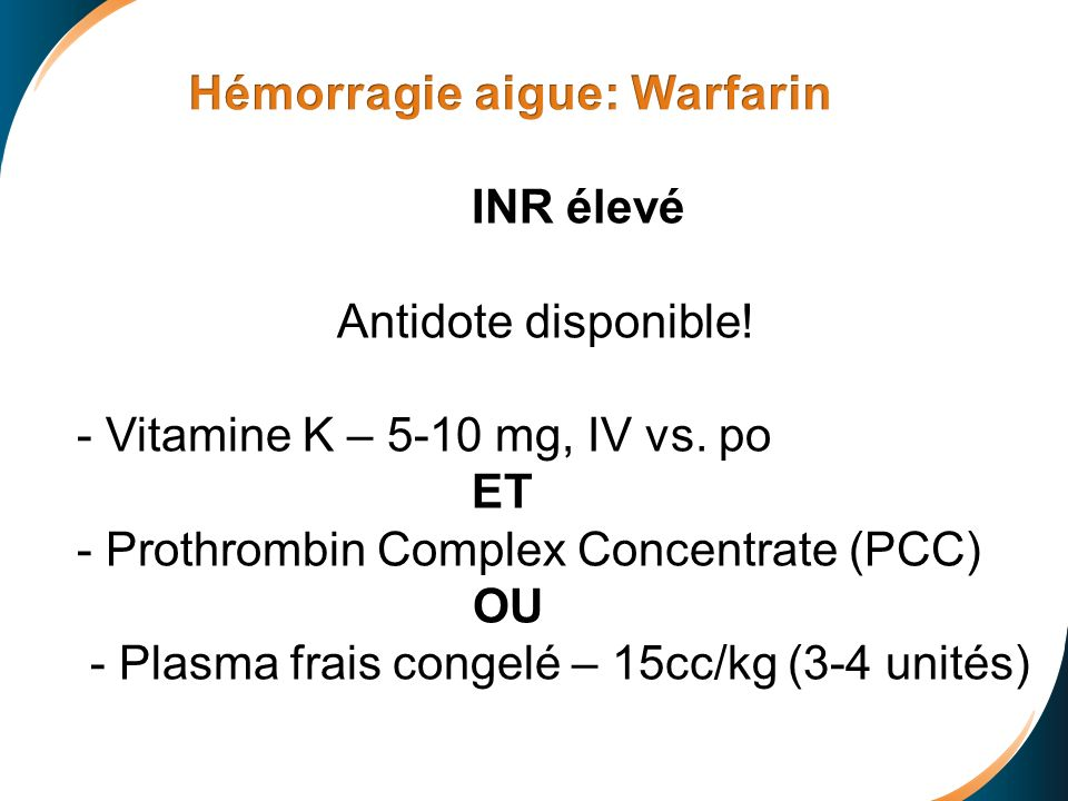 Hémorragie aigue: Warfarin