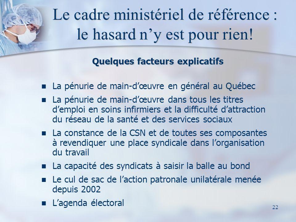 Le cadre ministériel de référence : le hasard n'y est pour rien!