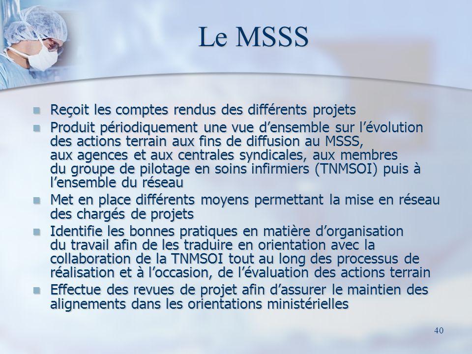 Le MSSS Reçoit les comptes rendus des différents projets