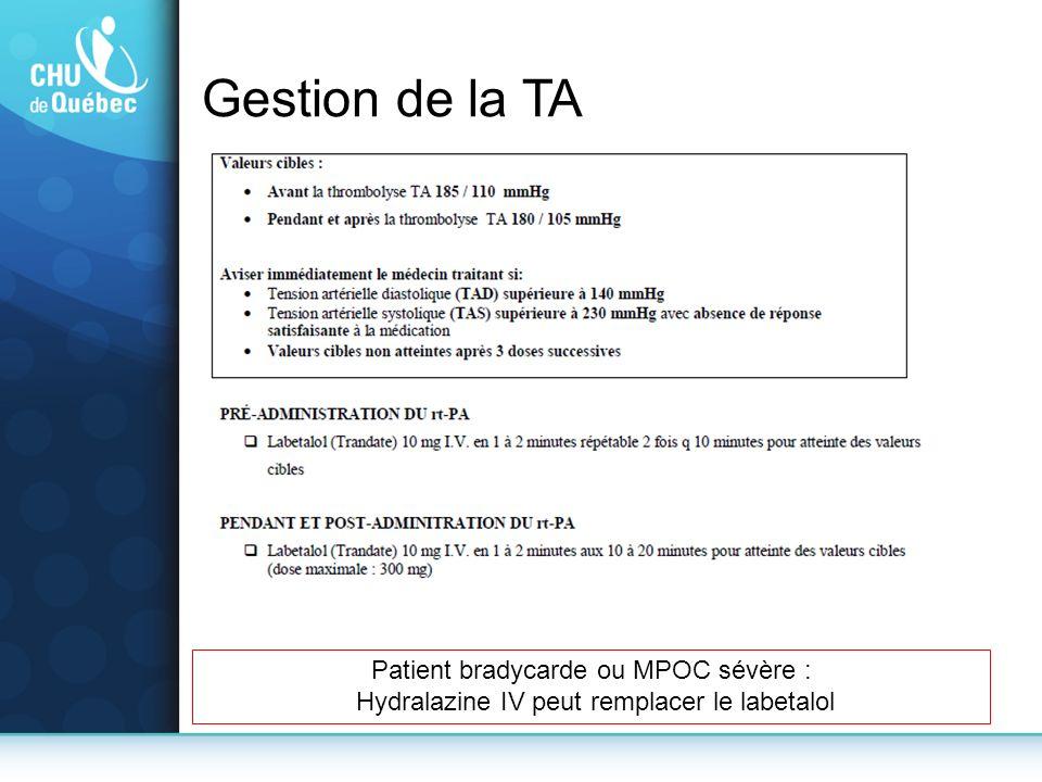 Gestion de la TA Patient bradycarde ou MPOC sévère :