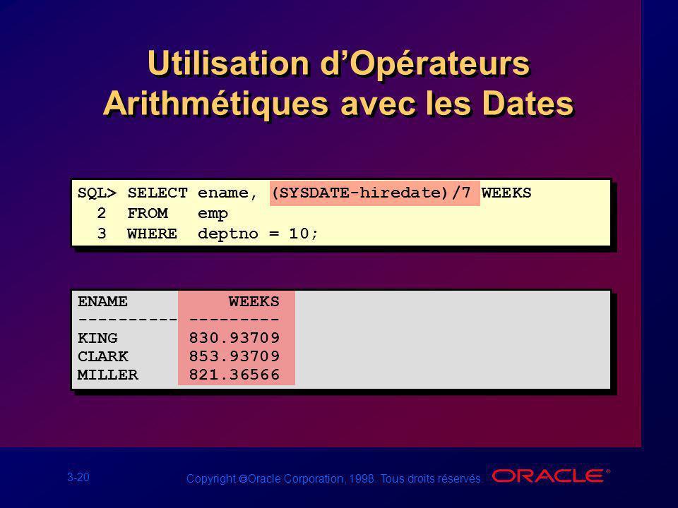 Utilisation d'Opérateurs Arithmétiques avec les Dates