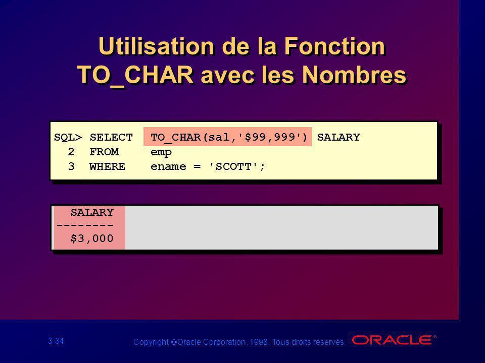 Utilisation de la Fonction TO_CHAR avec les Nombres