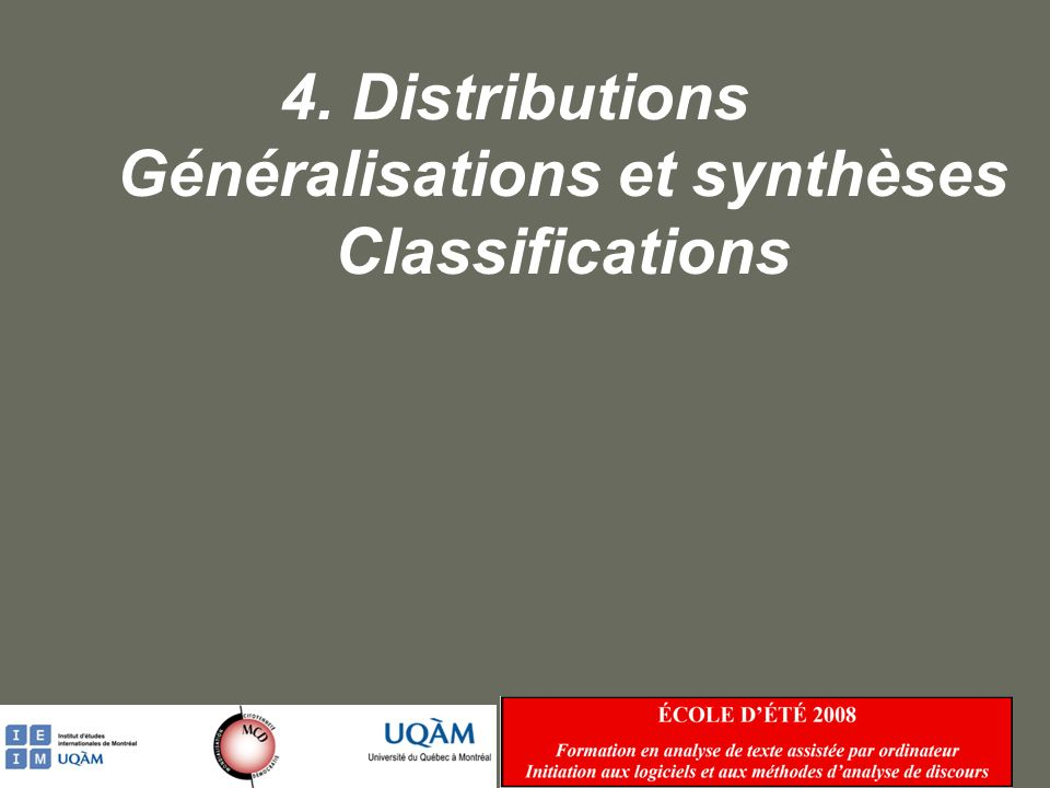 4. Distributions Généralisations et synthèses Classifications