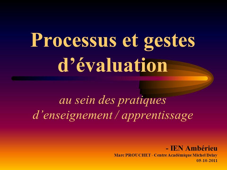 Processus et gestes d'évaluation au sein des pratiques d'enseignement / apprentissage