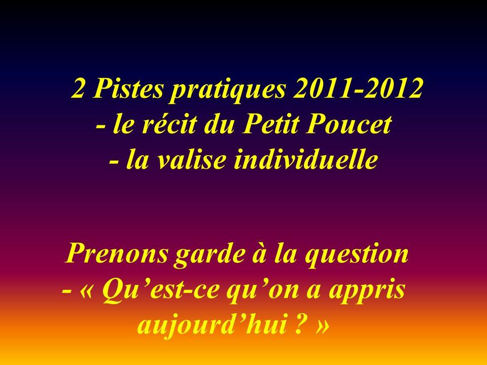 2 Pistes pratiques 2011-2012 - le récit du Petit Poucet - la valise individuelle