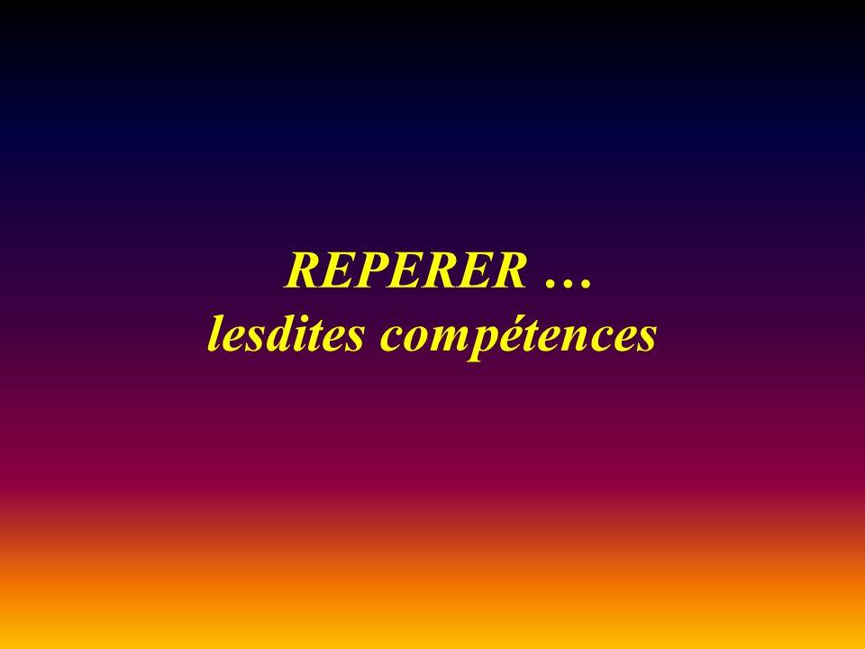 REPERER … lesdites compétences