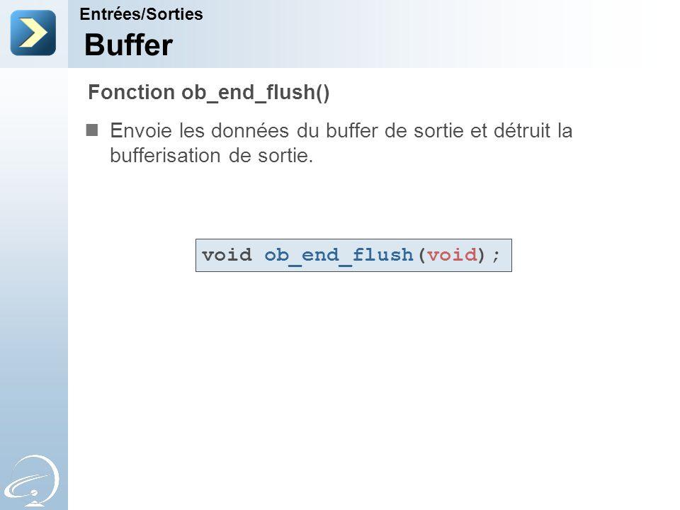 Buffer Fonction ob_end_flush()