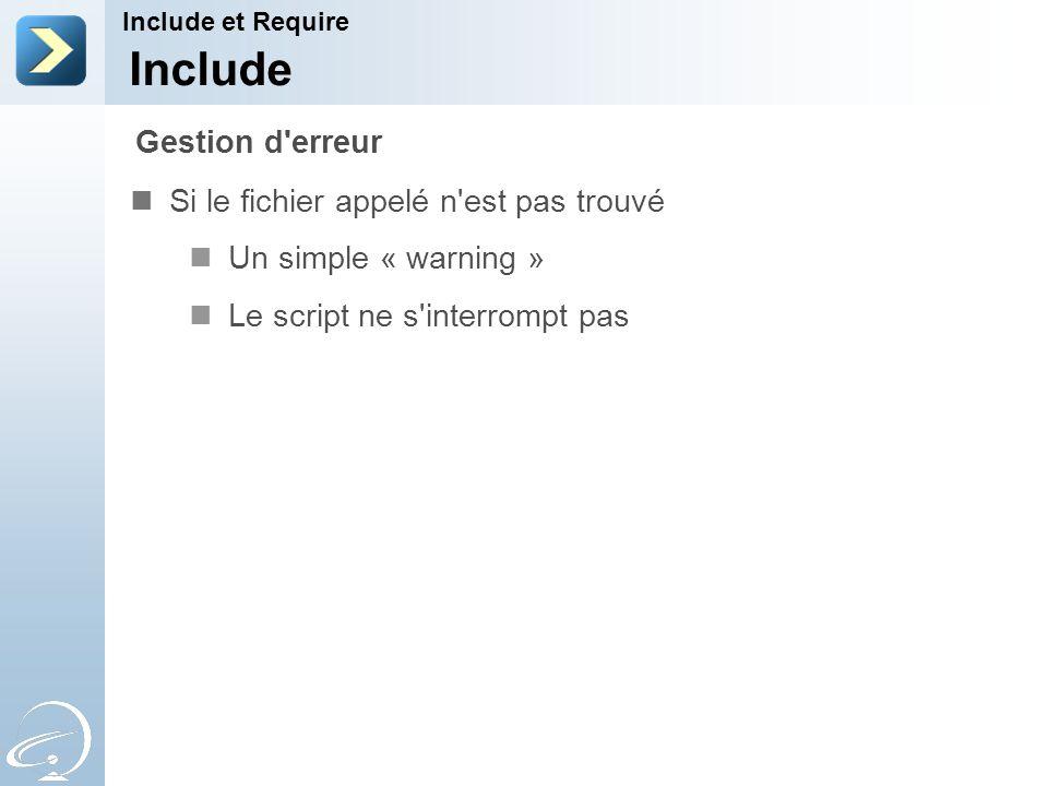 Include Gestion d erreur Si le fichier appelé n est pas trouvé
