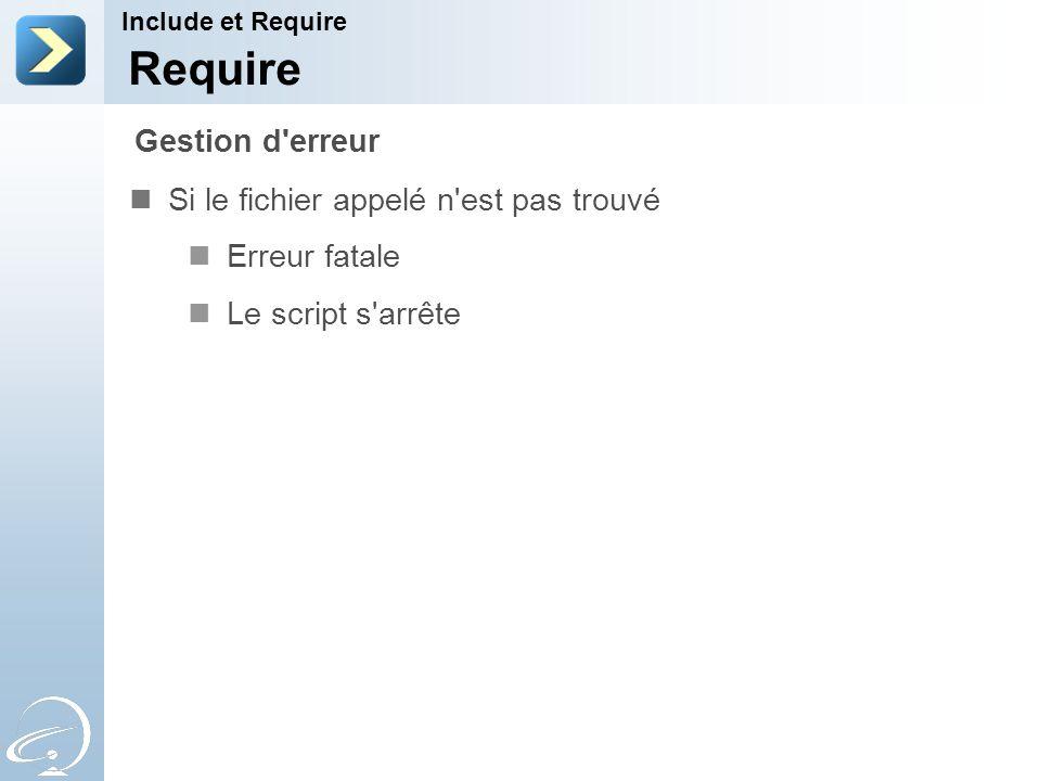 Require Gestion d erreur Si le fichier appelé n est pas trouvé