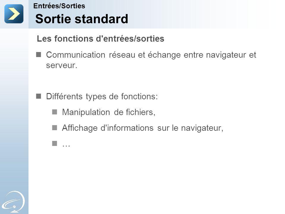 Sortie standard Les fonctions d entrées/sorties