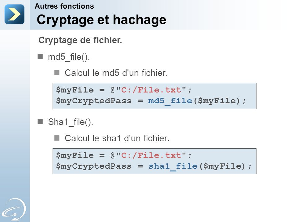 Cryptage et hachage Cryptage de fichier. md5_file().