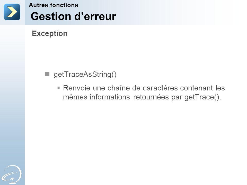 Gestion d'erreur Exception getTraceAsString()