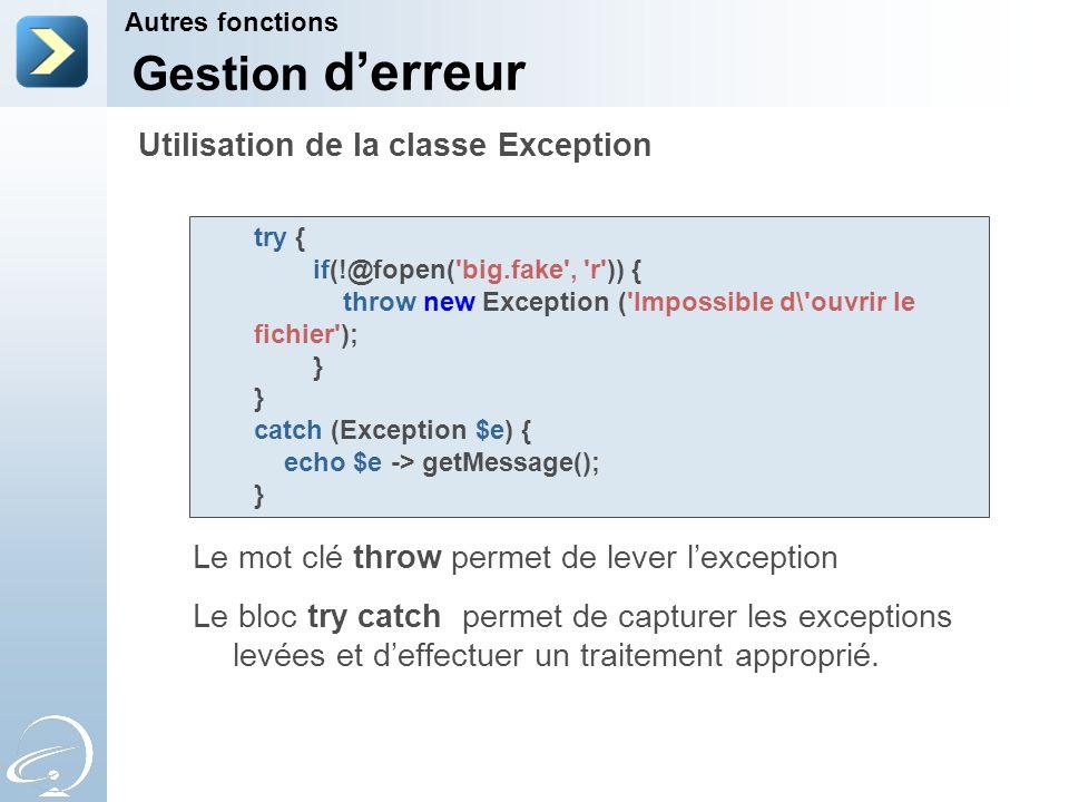 Gestion d'erreur Utilisation de la classe Exception
