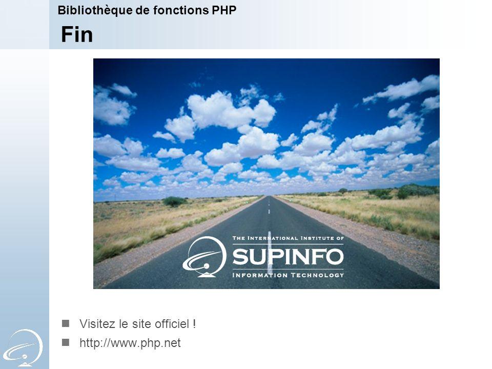 Fin Bibliothèque de fonctions PHP Visitez le site officiel !