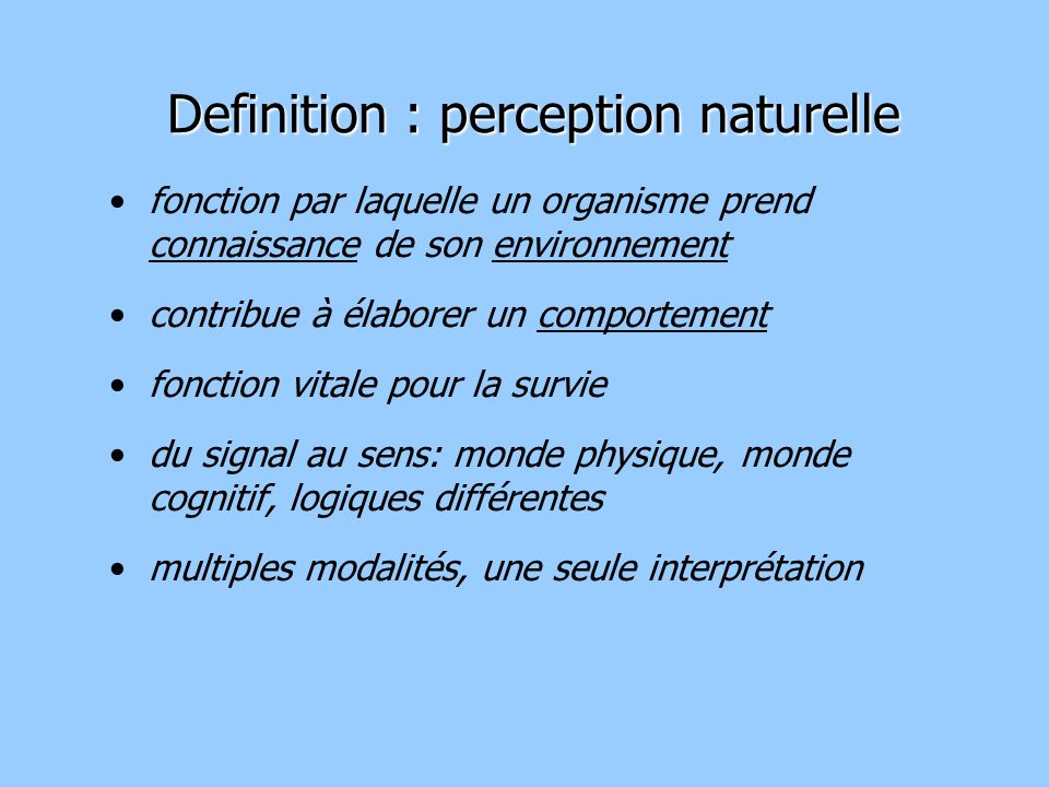 Definition : perception naturelle