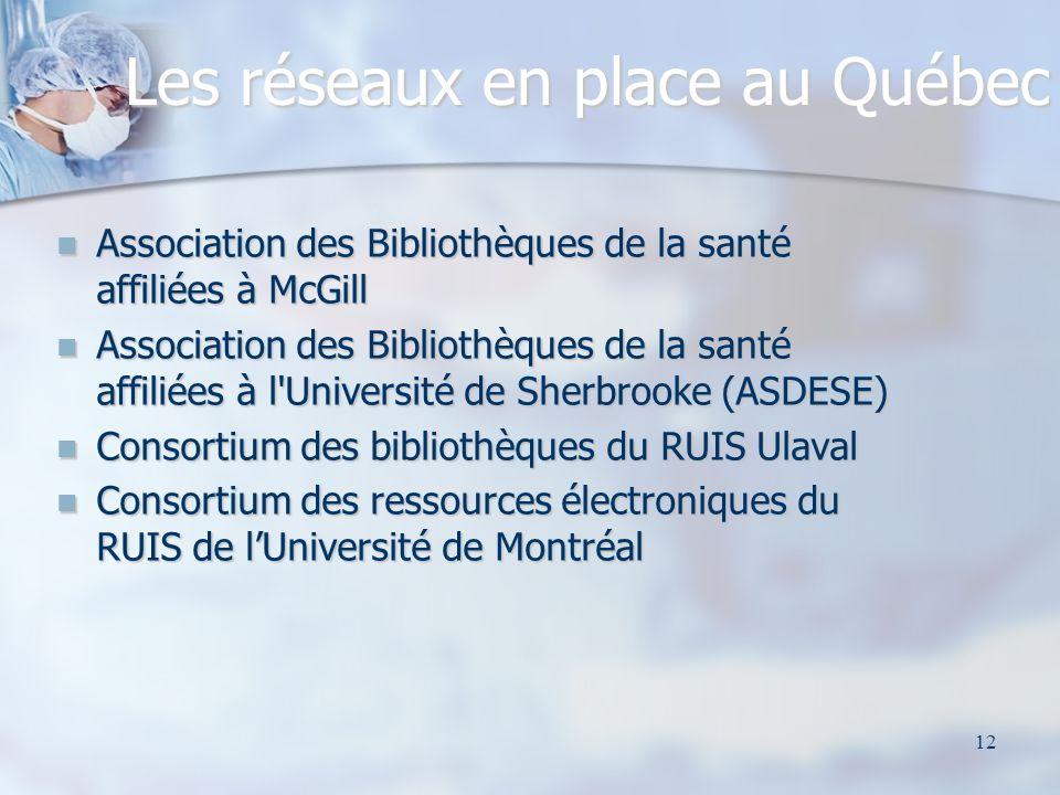 Les réseaux en place au Québec