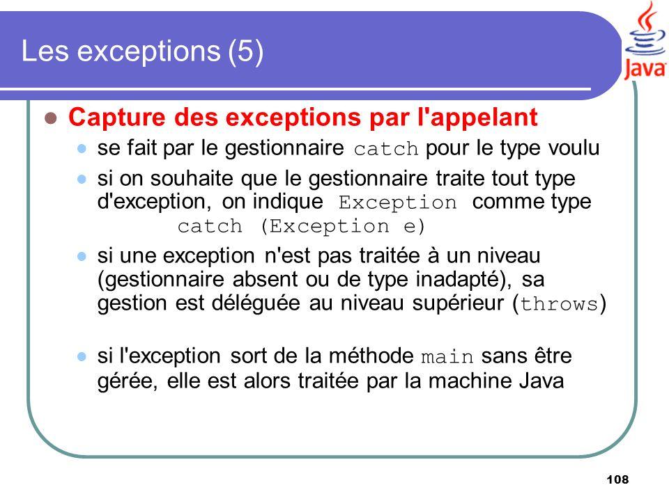 Les exceptions (5) Capture des exceptions par l appelant