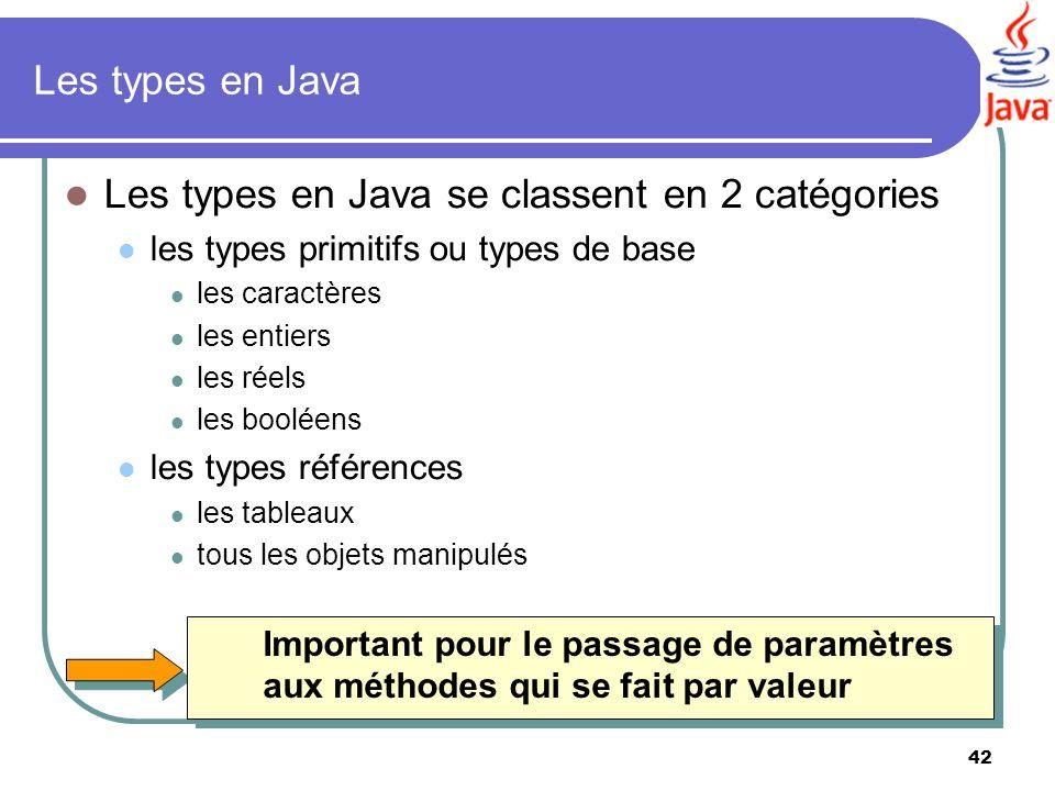Les types en Java se classent en 2 catégories