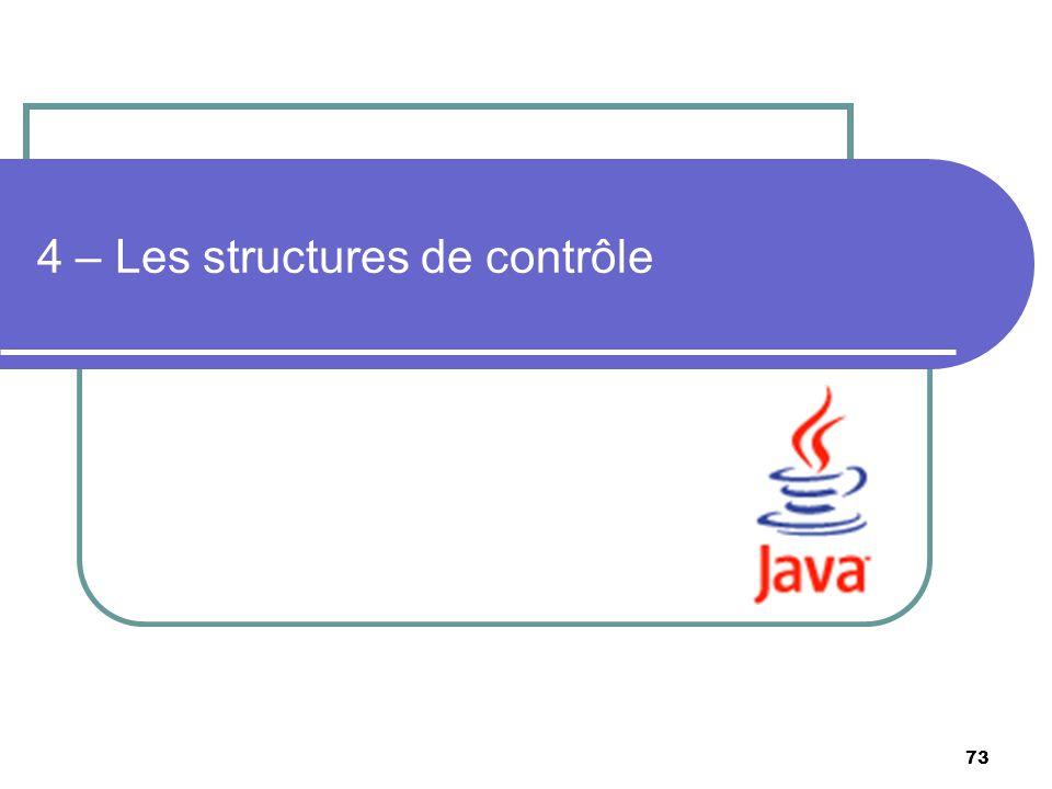 4 – Les structures de contrôle