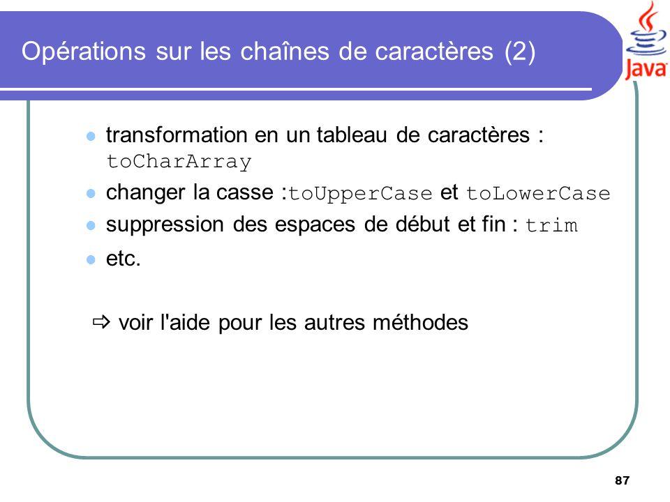 Opérations sur les chaînes de caractères (2)