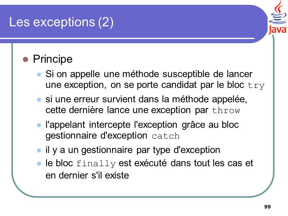 Les exceptions (2) Principe