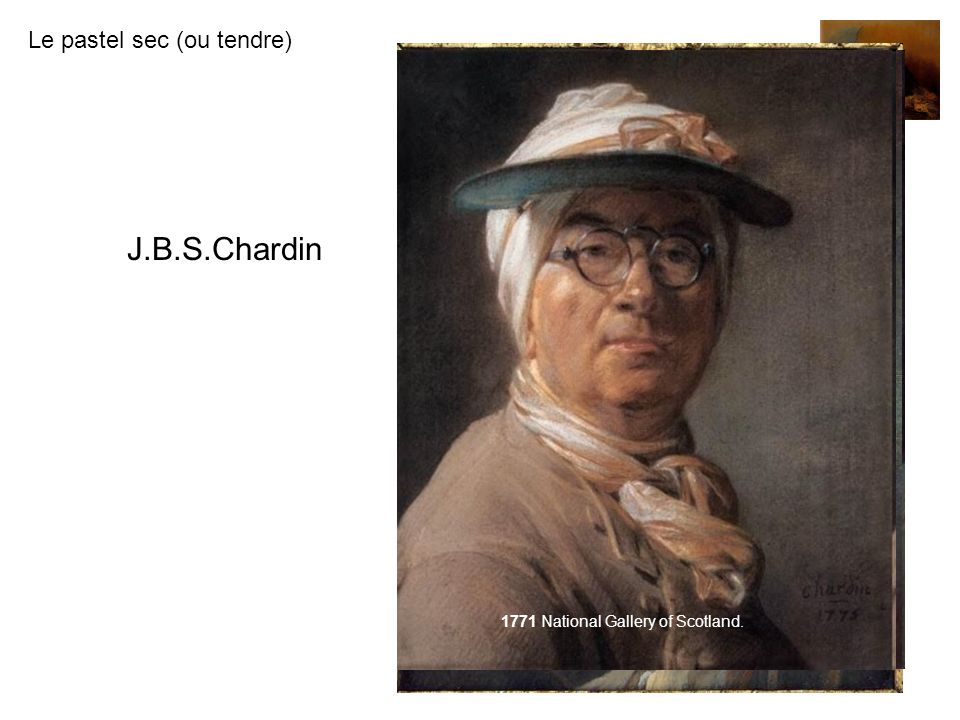 J.B.S.Chardin 1776 1771 National Gallery of Scotland.