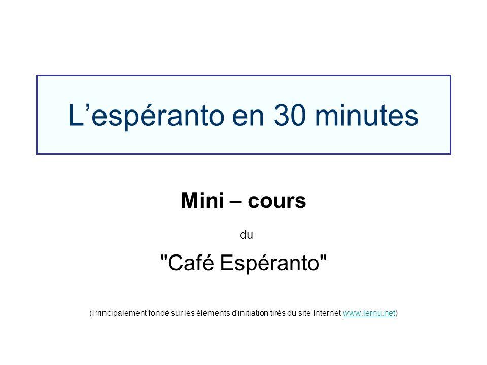 L'espéranto en 30 minutes